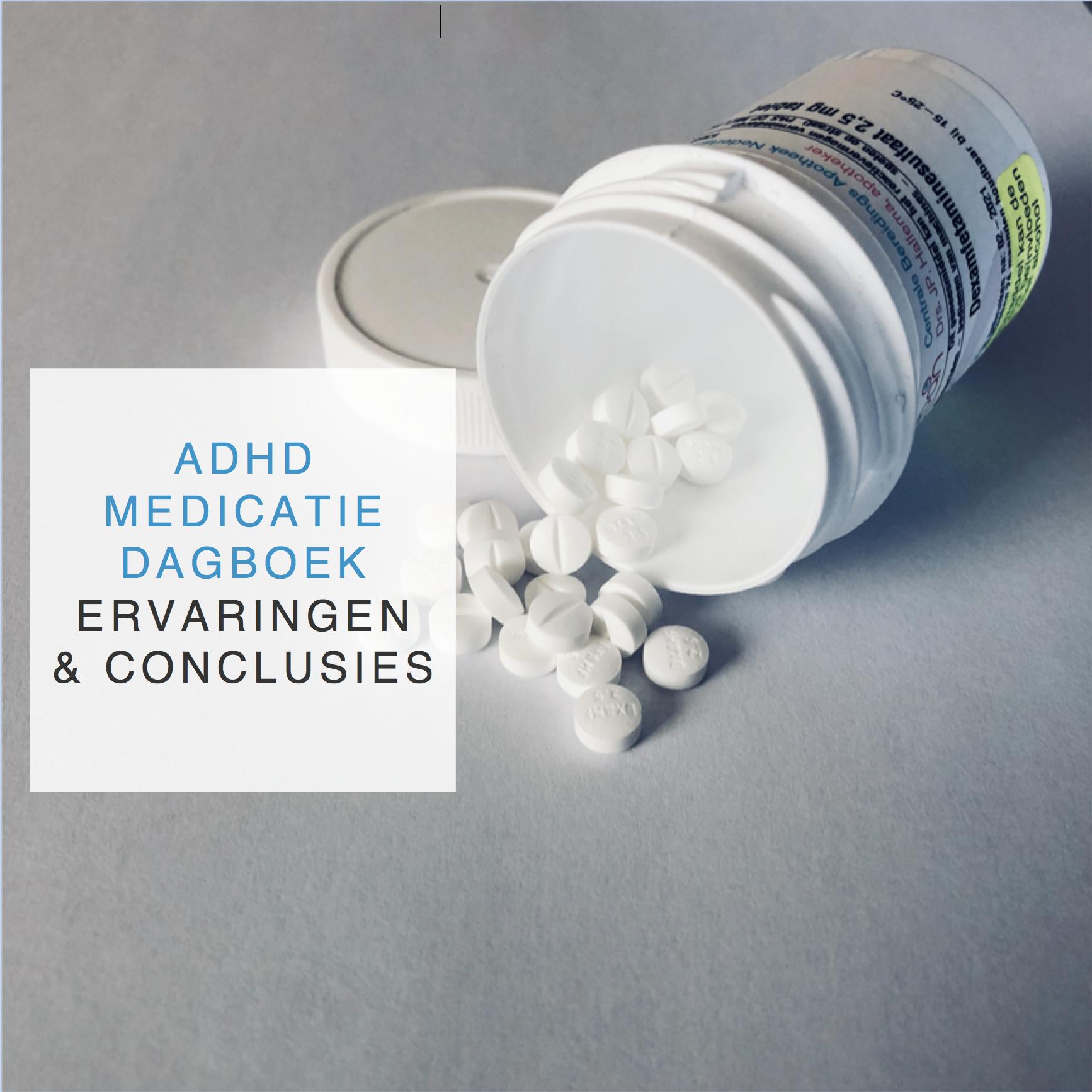 ADHD medicatie dagboek ervaringen en conclusies - CreativeHealth.nl